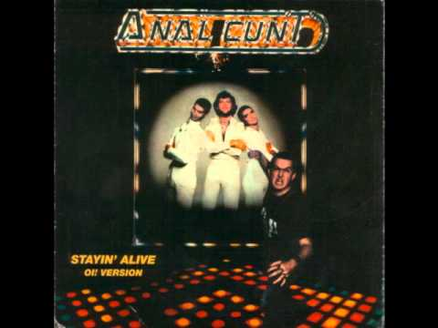 Anal Cunt - Stayin Alive