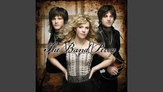 The Band Perry Walk Me Down The Middle