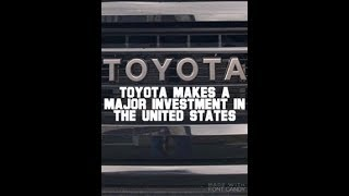 Toyota Makes A Major Investment In The United States