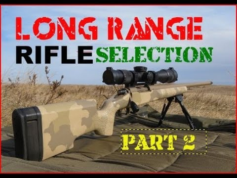 SNIPER 101 Part 13 - Rifle Selection (2/2) - Rex Reviews