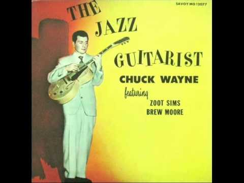 Chuck Wayne Quintet - You Brought a New Kind of Love to Me