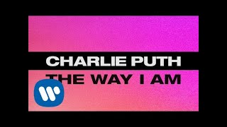 Download Lagu Charlie Puth - The Way I Am [Official Lyric Video] Gratis STAFABAND