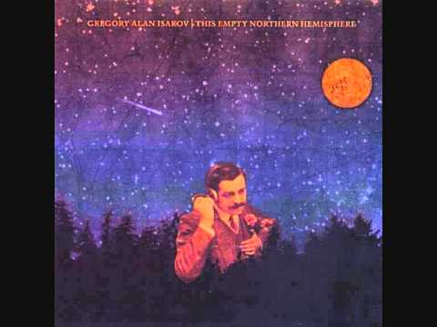 Gregory Alan Isakov - One Of Us Cannot Be Wrong