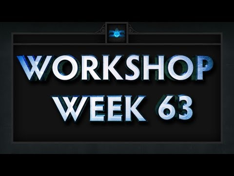 Dota 2 Top 5 Workshop - Week 63