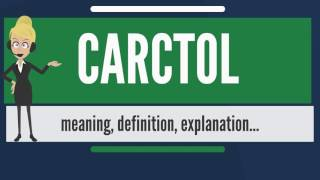 What is CARCTOL? What does CARCTOL mean? CARCTOL meaning, definition & explanation