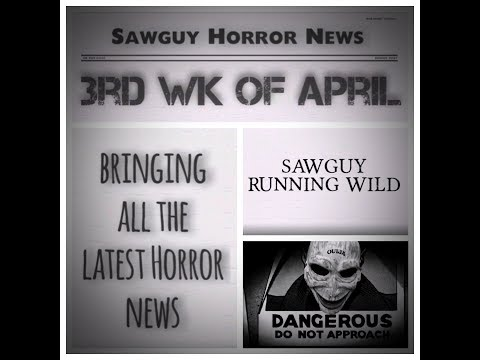 SaWGuY Horror New (3rd Wk of April 2018)