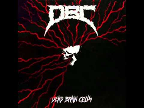 DBC - Dead Brain Cells  (full album)