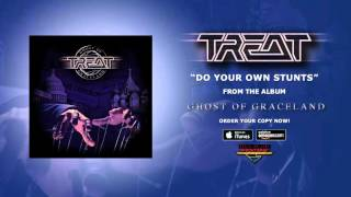Watch Treat Do Your Own Stunts video