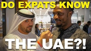 DO EXPATS KNOW THE UAE?