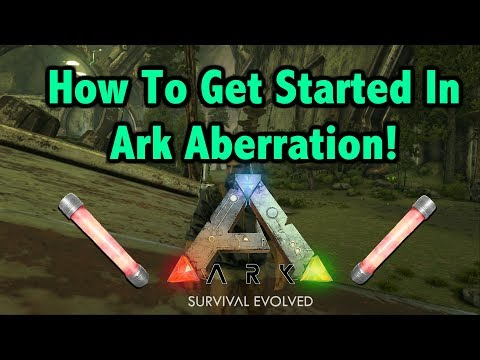 How To First Get Started In Ark Aberration - Beginning Guide For Players!