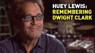 Full Interview: Huey Lewis on His Friend Dwight Clark