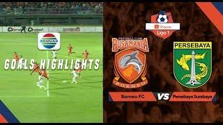 Borneo FC (1) vs Persebaya Surabaya (2) - Goal Highlights | Shopee Liga 1