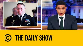 Decorated Army Veteran Breaks Ranks To Testify Against Trump | The Daily Show With Trevor Noah