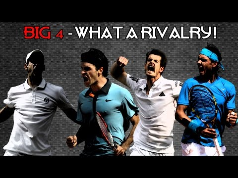 The Big Four - What a rivalry ! (HD)
