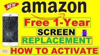 Amazon Free One Year Screen Replacement HOW TO ACTIVATE
