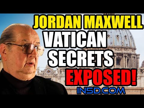 Vatican Secrets EXPOSED!  Jordan Maxwell | in5d.com