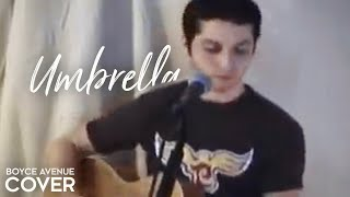 Watch Boyce Avenue Umbrella video