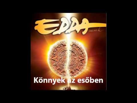 Edda - Könnyek Az Esőben