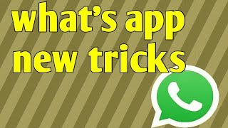 Whats app new tricks how to change fonts style  send messages