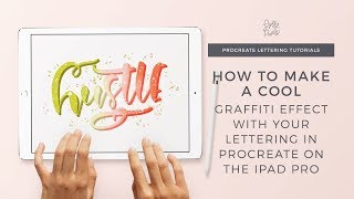 How to Create Graffiti Effect for iPad Lettering in Procreate with Holly Pixels
