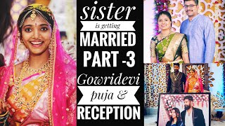 Gowridevi puja and Reception | part - 4| marriage vlog | Telugu vlog