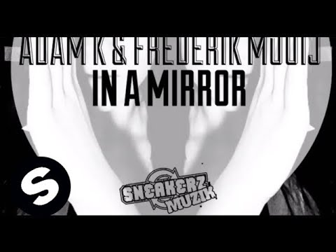 Adam K & Frederik Mooij - In A Mirror (Original Mix) [Available May 21]