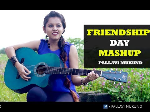 Friendship Day Special Mashup | Pallavi Mukund | Tere Jaisa Yaar Kahan | Ye Dosti Hum Nahi Todenge