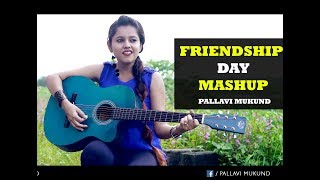 download lagu Friendship Day Special Mashup  Pallavi Mukund  Tere gratis