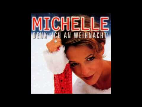 Michelle - Ihr Kinderlein kommet
