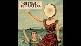 Download Lagu Neutral Milk Hotel - In The Aeroplane Over The Sea (FULL ALBUM) Gratis STAFABAND