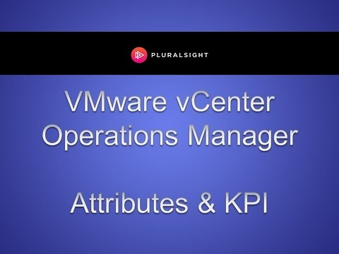 Using Attributes and KPI in vCenter Operations Manager
