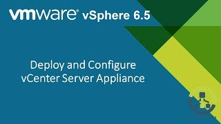 4. Deploy and Configure a vCenter Server Appliance (Step by Step guide)