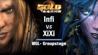 ► WarCraft 3 - Infi (HU) vs. XiXi (NE) - WGL Groupstage