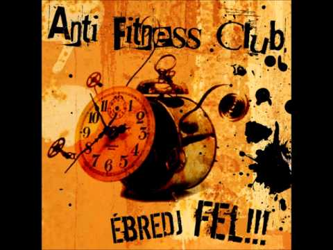 Anti Fitness Club - Jóbarátok?