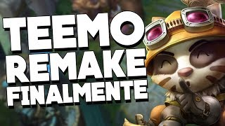REMAKE DO TEEMO, FINALMENTE VAI SAIR NA 9.9! PREPAREM-SE PRO DEMONHO