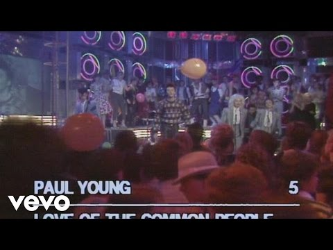 Paul Young - Love Of The Common People People