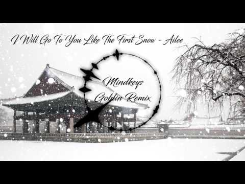 Ailee - I Will Go To You Like The First Snow (Mindkeys Remix)
