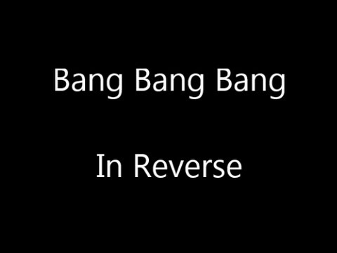 Selena Gomez - Bang Bang Bang (Backwards/Reverse)