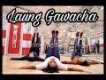 LAUNG GWACHA | Dance choreography