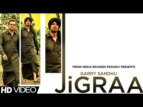 JIGRAA - GARRY SANDHU & MANPREET SANDHU | FULL SONG | LATEST...
