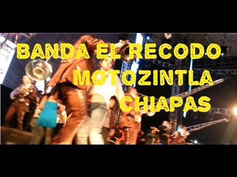 Banda El Recodo en Motozintla Chiapas