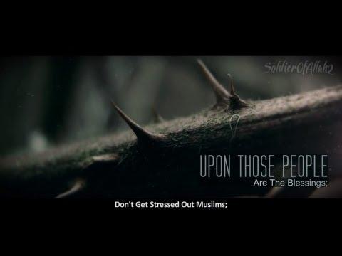 Don't Be Sad : Allah Knows ᴴᴰ