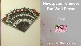 D.I.Y - Newspaper Chinese Fan Wall Decor - Tutorial
