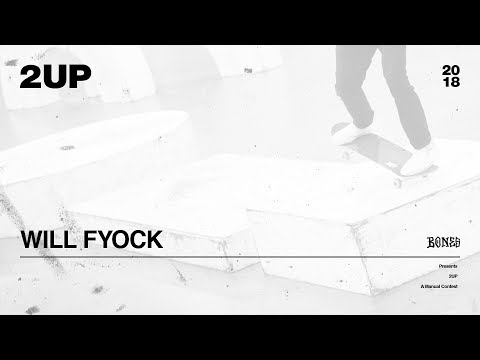 Will Fyock - 2UP | 2018