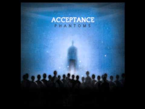 Acceptance - Seeing Is Believing