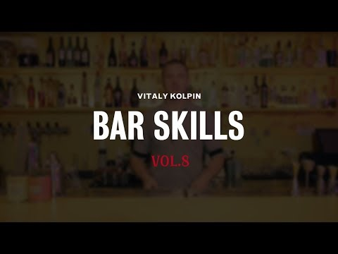 Bar Skills by Vitaly Kolpin vol. 8 (+english subtitles)