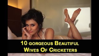 10 gorgeous Beautiful cricketers wife