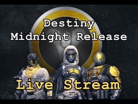 Live Stream Destiny Midnight Release