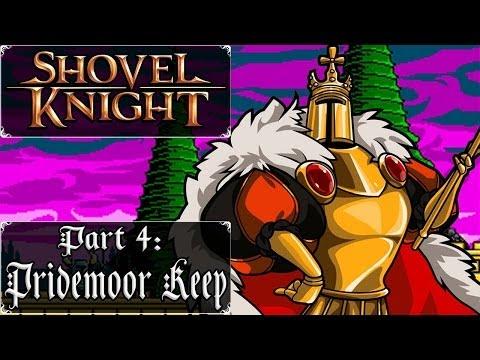 Shovel Knight 3DS - Part 4: Pridemoor Keep + King Knight Boss Battle!