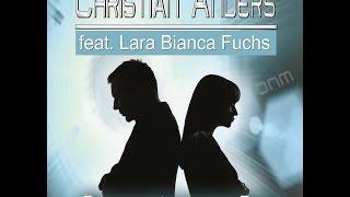 Christian Anders Feat. Lara Bianca Fuchs - Das War ´ne Harte Zeit (Jay Neero Rmx 2.0)